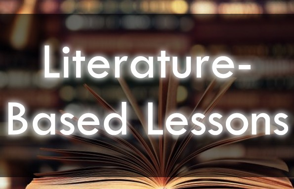 Literature Based Lessons