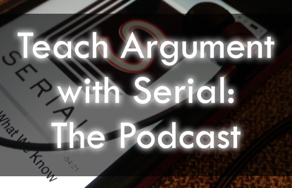 Serial Podcast Lesson Plans