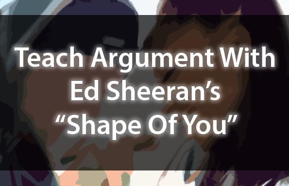 "Ed Sheeran's ""Shape Of You"" Lesson Plans"