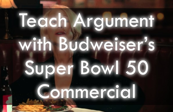 Budweiser's Super Bowl 50 Commercial Lesson Plans