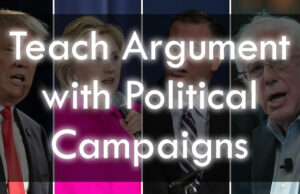 Teach Argument Through Modern Politics