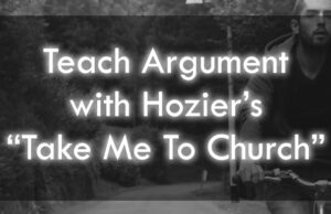Teaching Rhetoric With Hozier's Take Me To Church