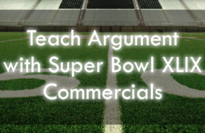 Teaching Rhetoric With Super Bowl Commercials!