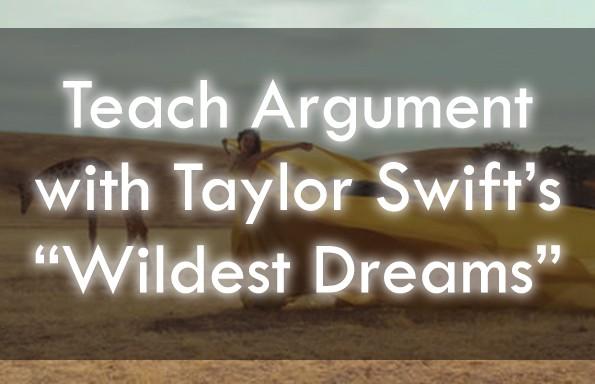 "Taylor Swift's ""Wildest Dreams"" Lesson Plans"