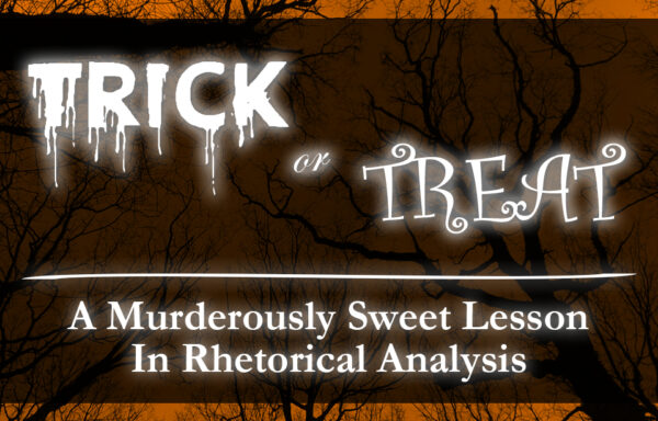 Teach Argument With Horror Films & Candy Ads