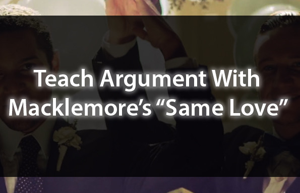 Teach Argument With Macklemore