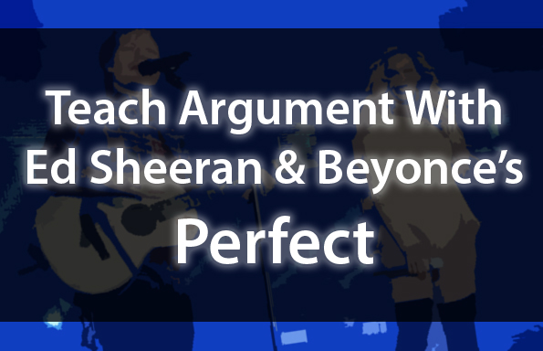 Teach argument with ed sheerans perfect teach argument teach argument with ed sheerans perfect stopboris Images