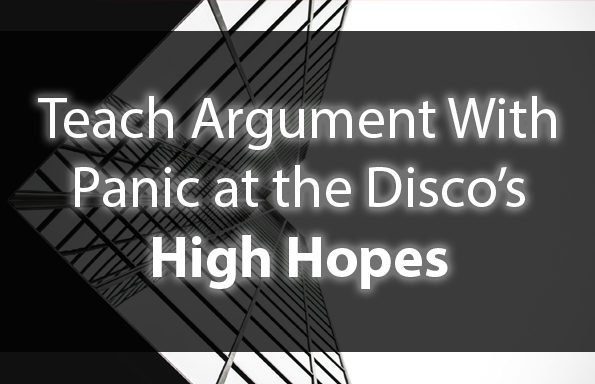 Teach Argument With Panic at the Disco
