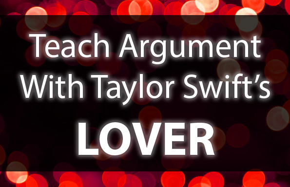 "Teach Argument With Taylor Swift's ""Lover"""