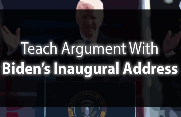 Teach Argument with Biden's Inaugural Address